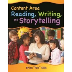 Content Area Reading, Writing, and Storytelling
