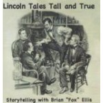 Lincoln Tales Tall and True
